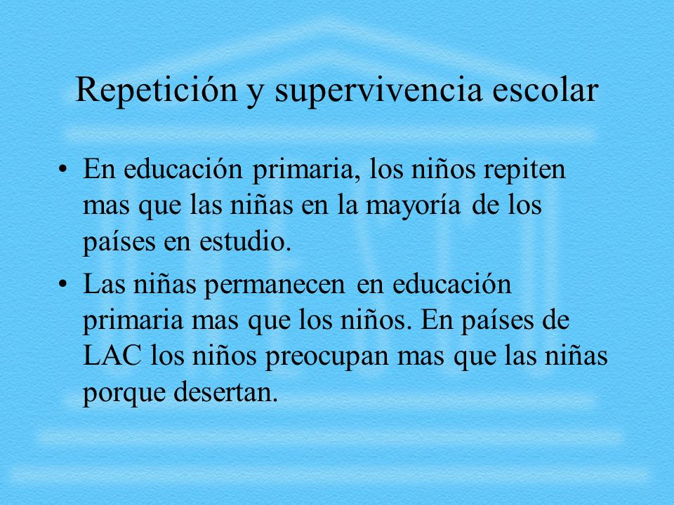 Repetición y supervivencia escolar