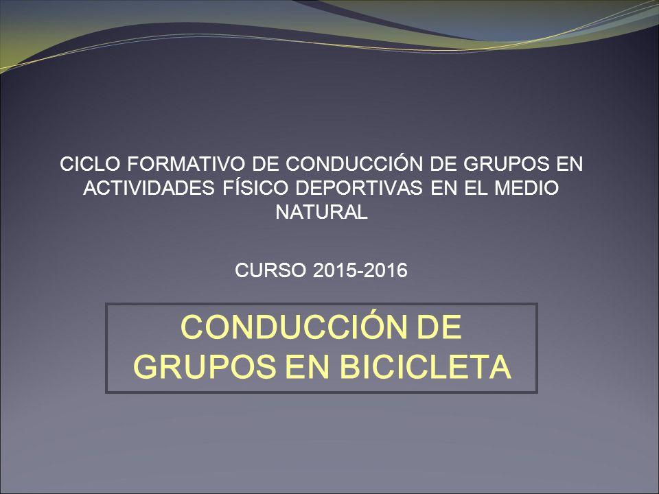 CONDUCCIÓN DE GRUPOS EN BICICLETA