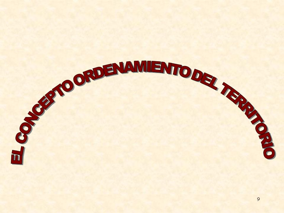 EL CONCEPTO ORDENAMIENTO DEL TERRITORIO
