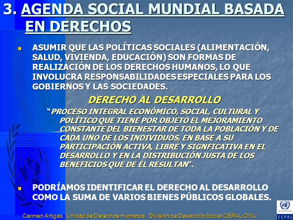 3. AGENDA SOCIAL MUNDIAL BASADA EN DERECHOS