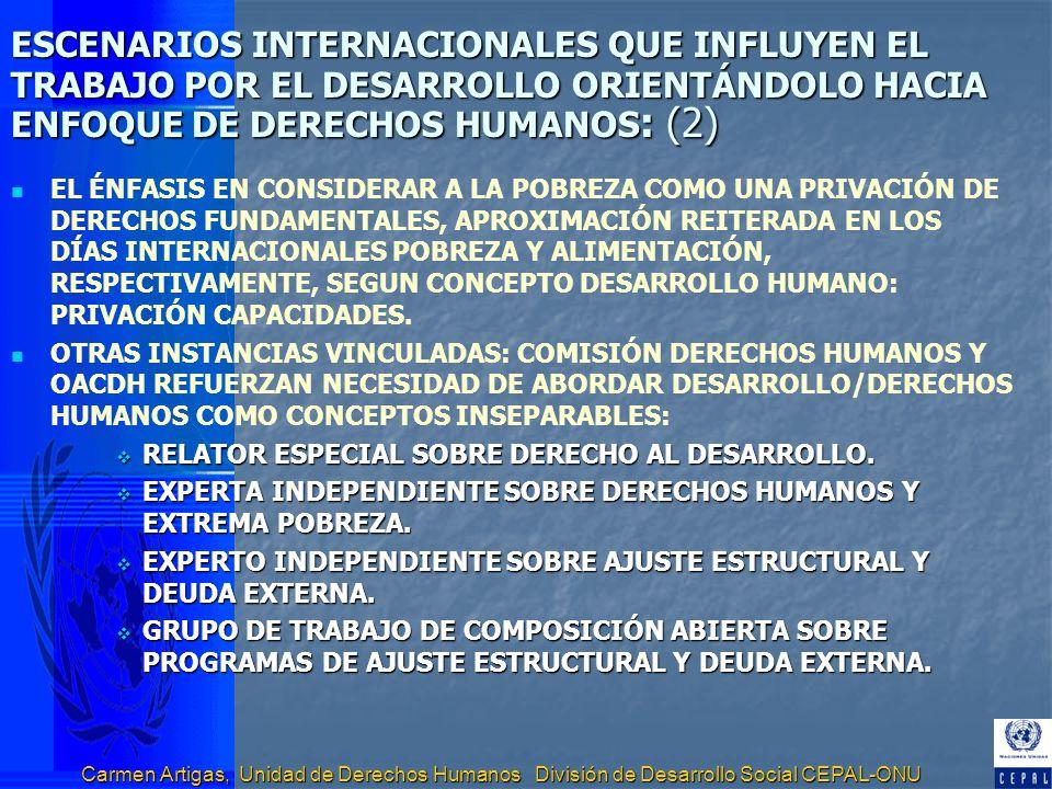 ESCENARIOS INTERNACIONALES QUE INFLUYEN EL TRABAJO POR EL DESARROLLO ORIENTÁNDOLO HACIA ENFOQUE DE DERECHOS HUMANOS: (2)