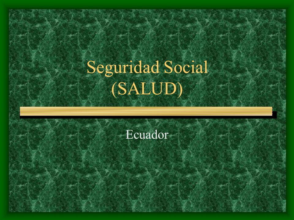 Seguridad Social (SALUD)