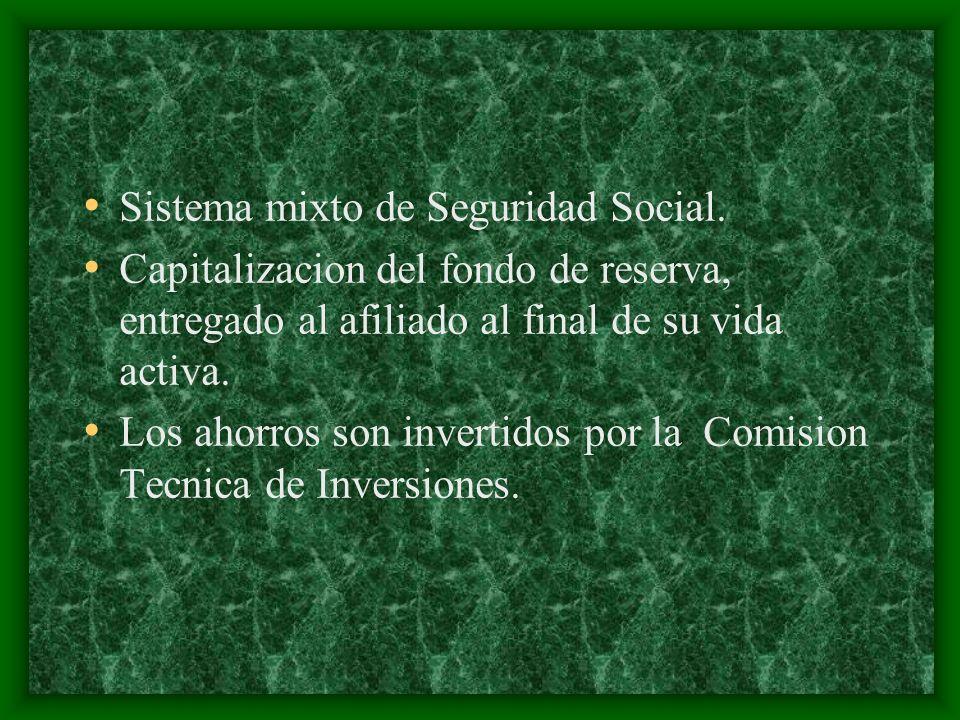 Sistema mixto de Seguridad Social.