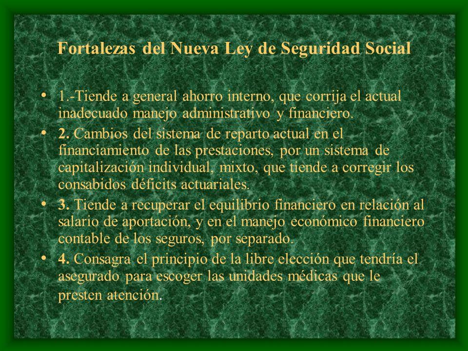 Fortalezas del Nueva Ley de Seguridad Social