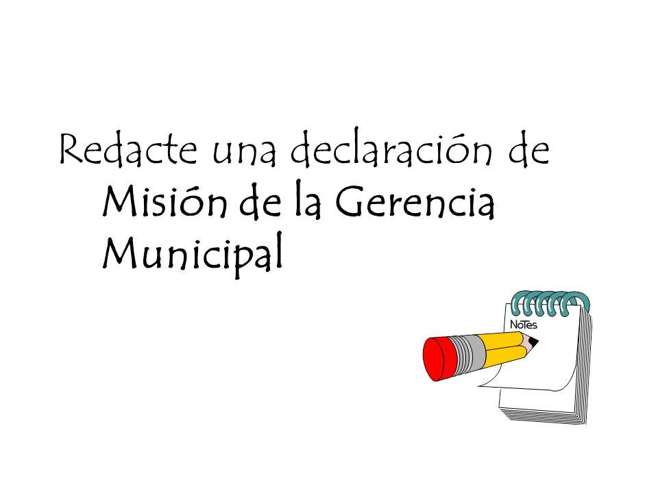 Redacte una declaración de Misión de la Gerencia Municipal