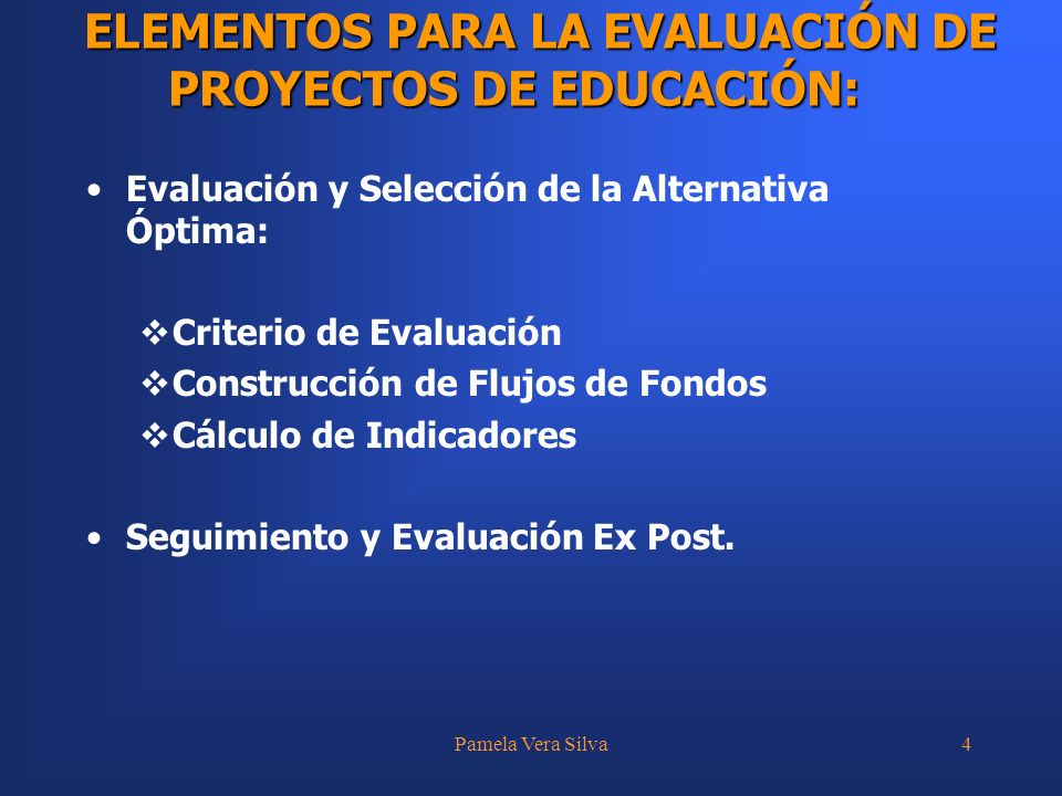 ELEMENTOS PARA LA EVALUACIÓN DE PROYECTOS DE EDUCACIÓN:
