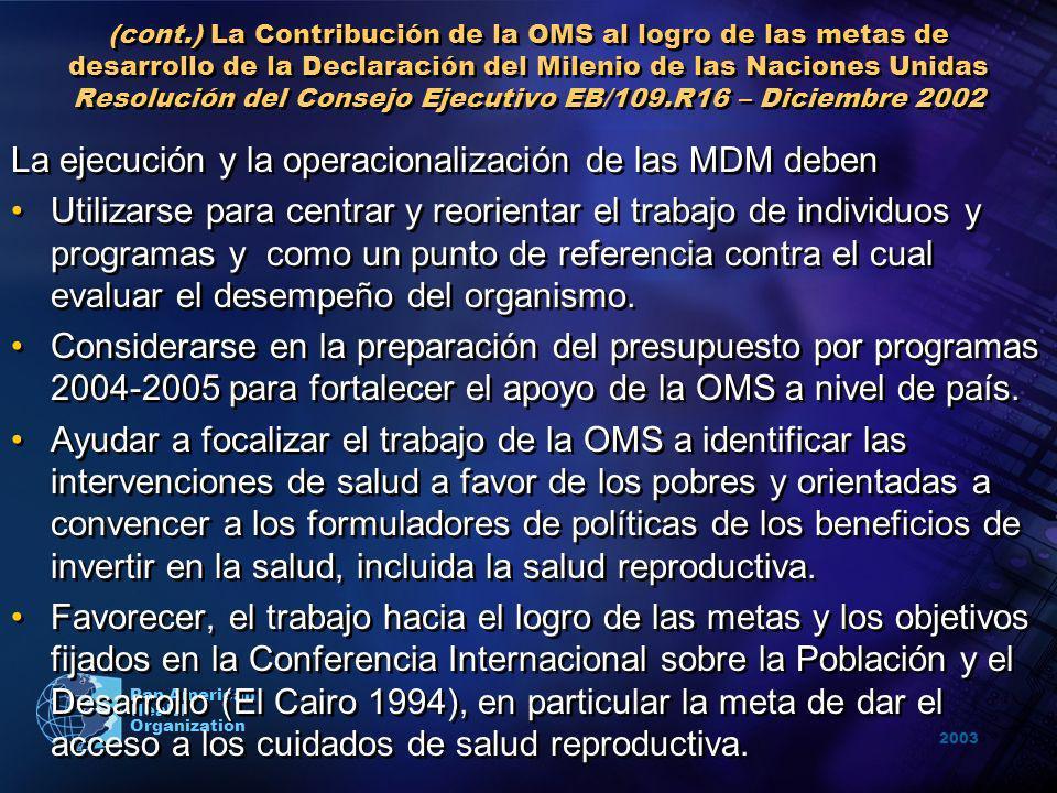 La ejecución y la operacionalización de las MDM deben