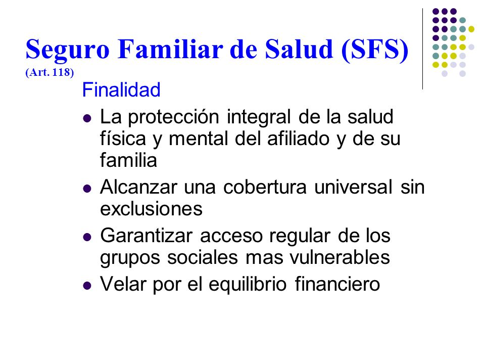 Seguro Familiar de Salud (SFS) (Art. 118)