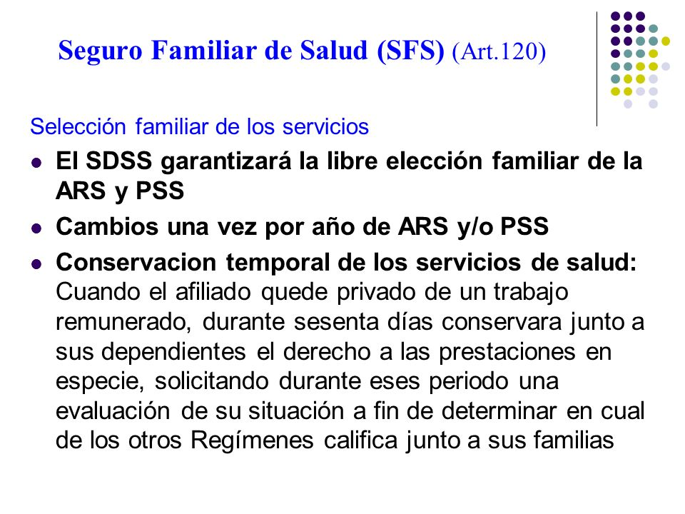 Seguro Familiar de Salud (SFS) (Art.120)
