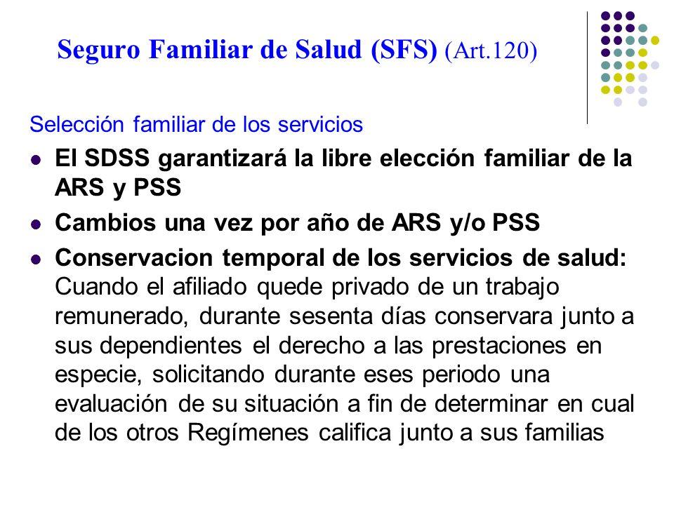 Seguro Familiar de Salud (SFS) (Art.120)