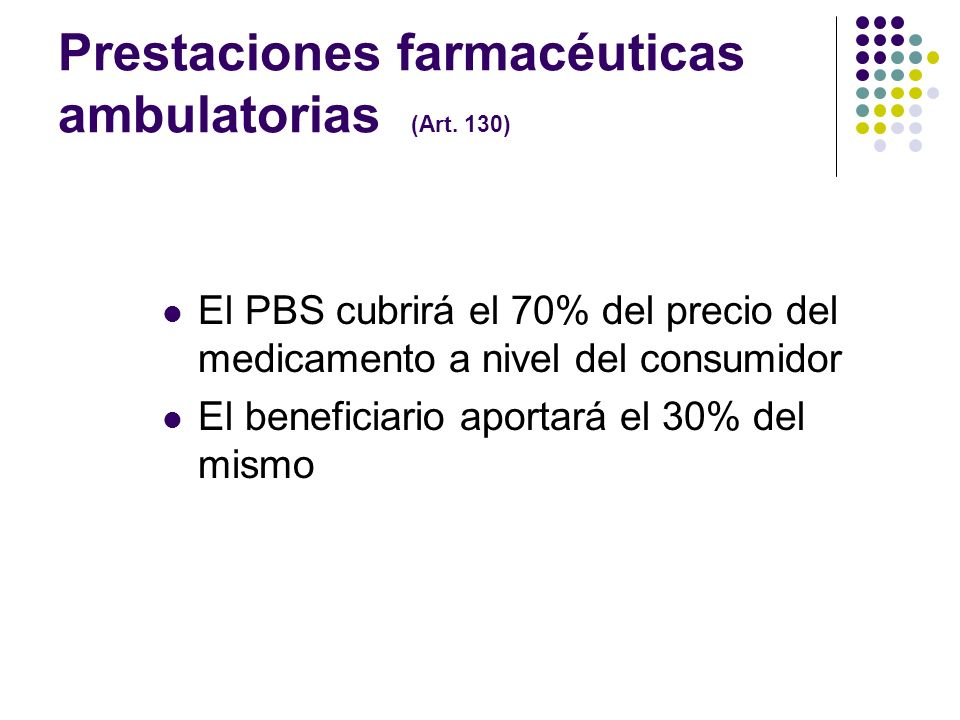 Prestaciones farmacéuticas ambulatorias (Art. 130)