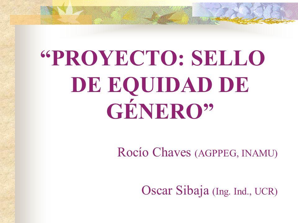 PROYECTO: SELLO DE EQUIDAD DE GÉNERO