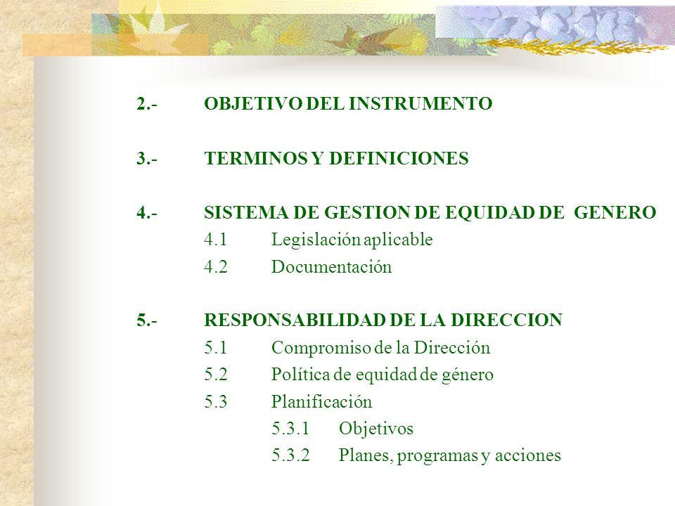 2.- OBJETIVO DEL INSTRUMENTO