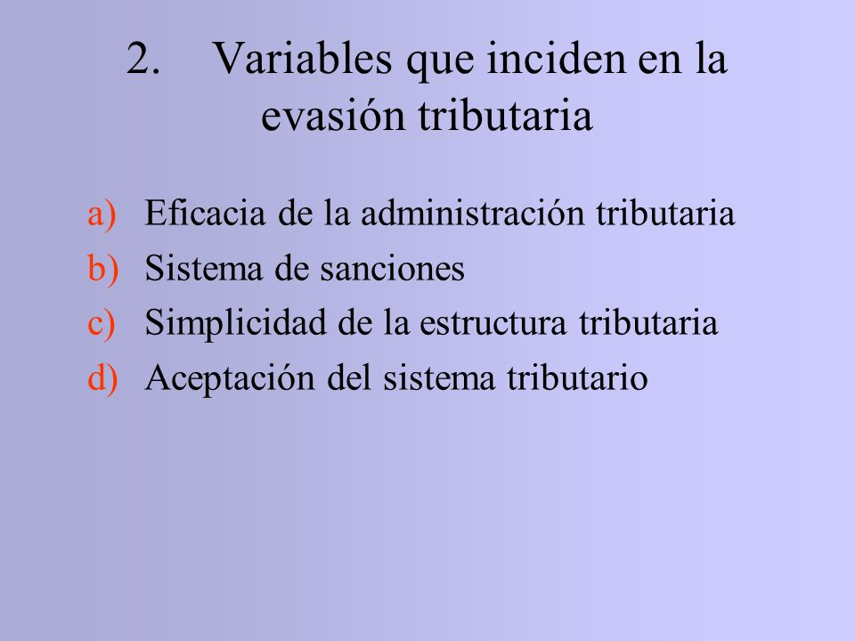 2. Variables que inciden en la evasión tributaria