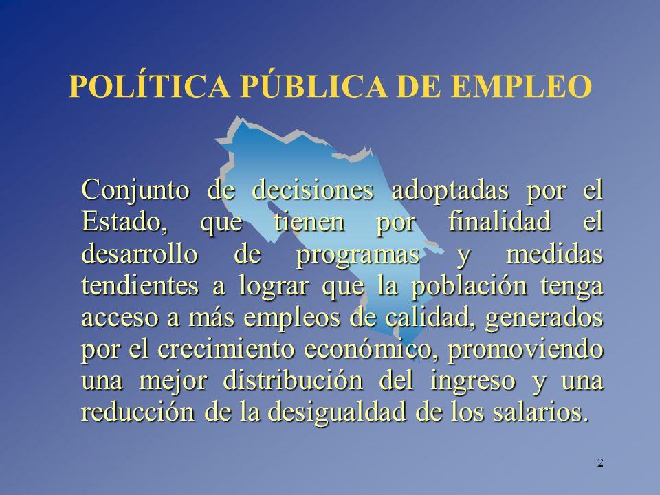 POLÍTICA PÚBLICA DE EMPLEO