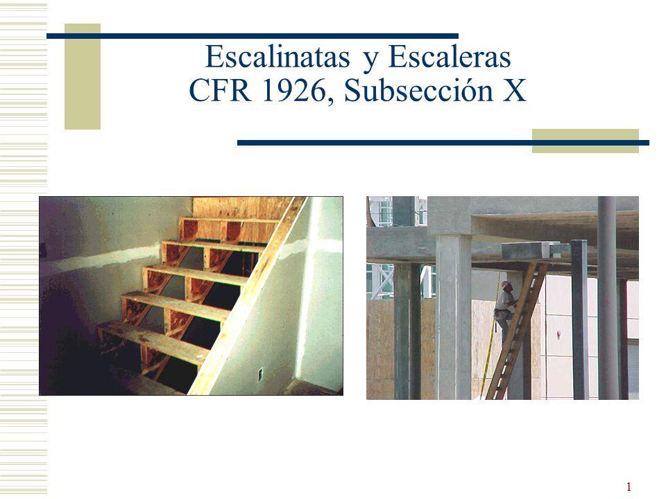 Escalinatas y Escaleras CFR 1926, Subsección X