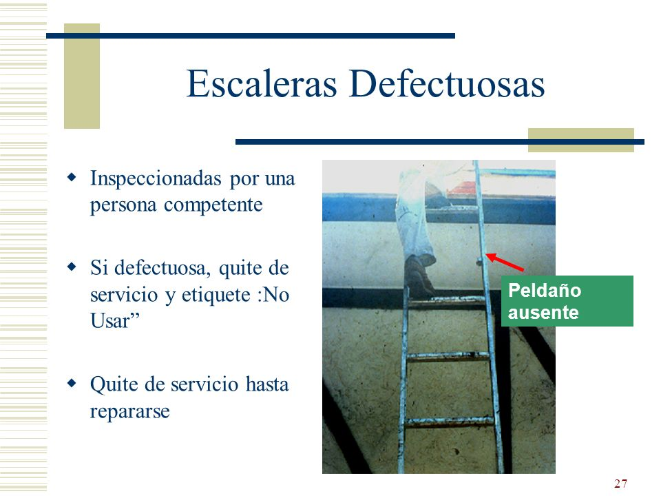 Escaleras Defectuosas