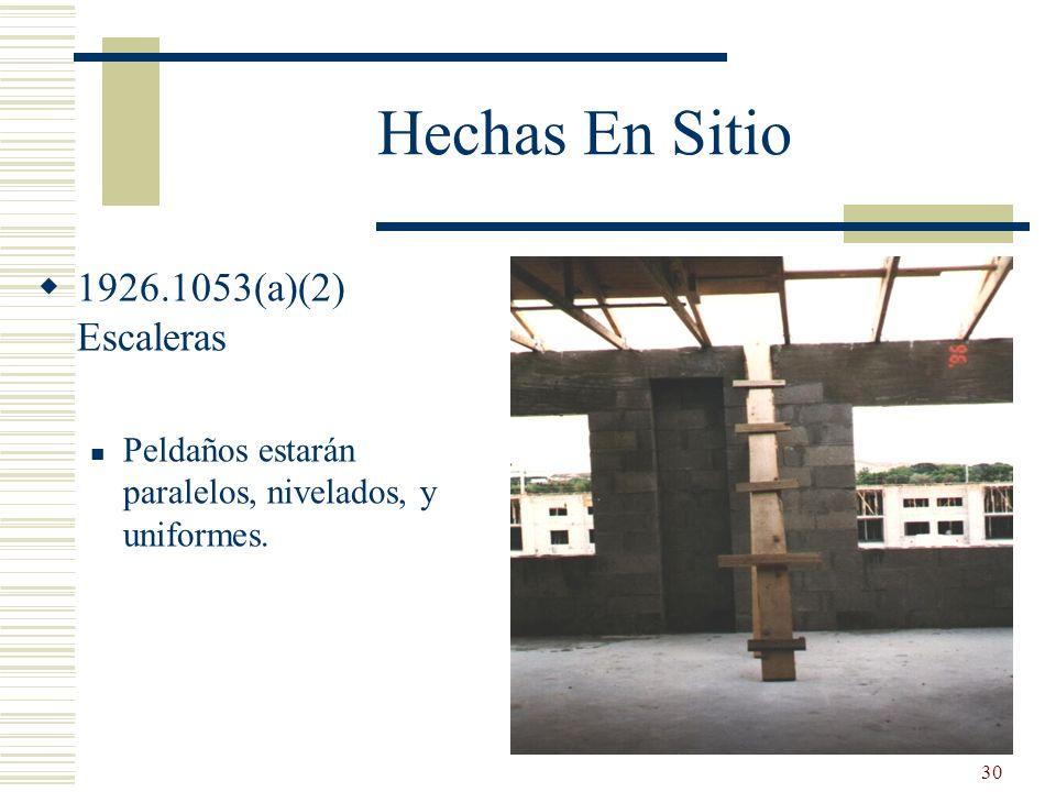 Hechas En Sitio 1926.1053(a)(2) Escaleras