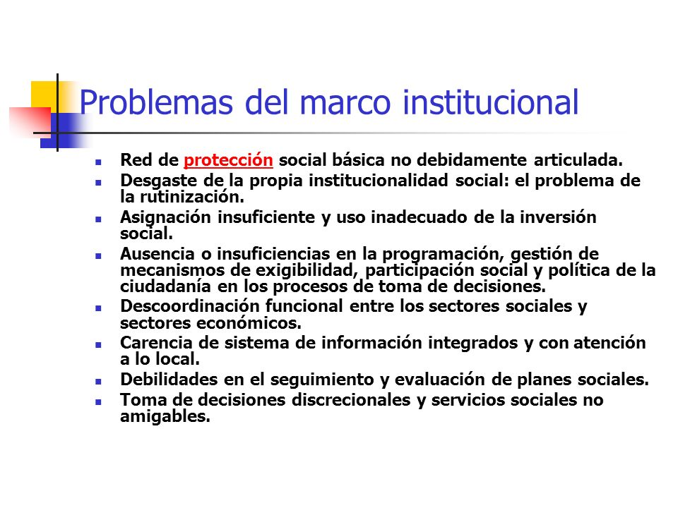 Problemas del marco institucional