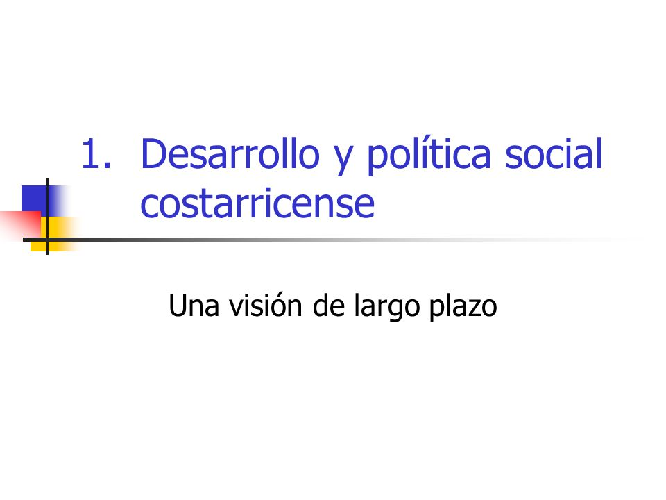 Desarrollo y política social costarricense
