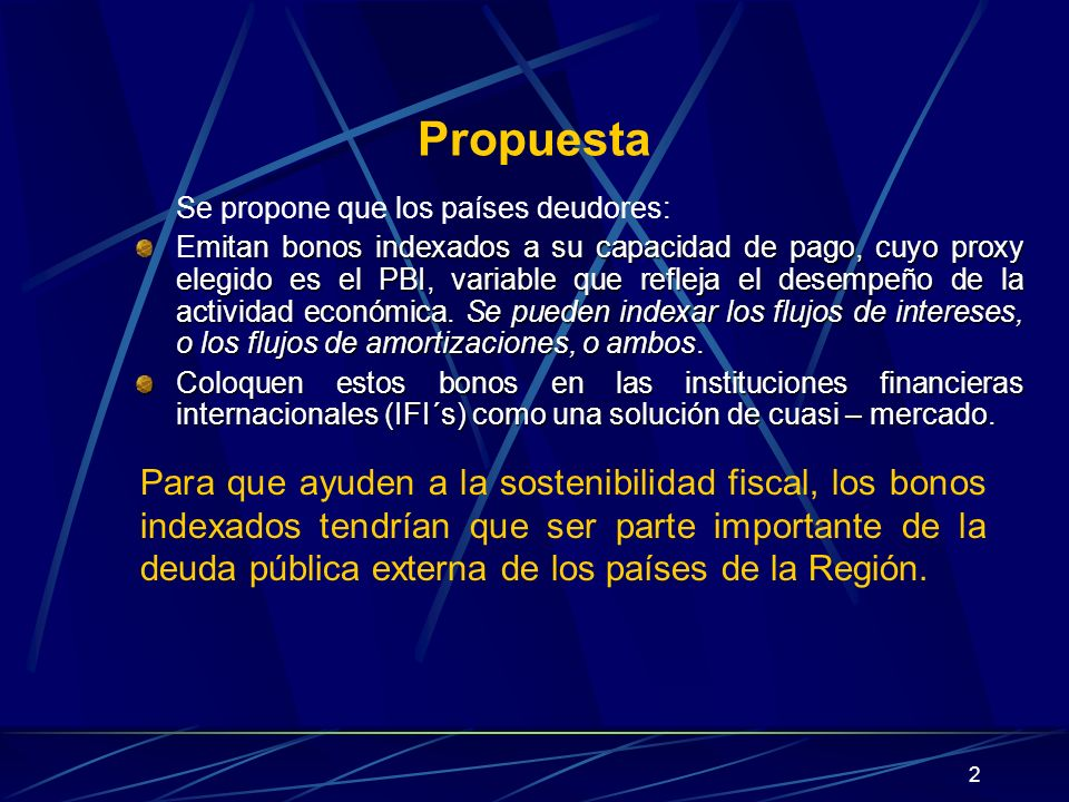 PropuestaSe propone que los países deudores: