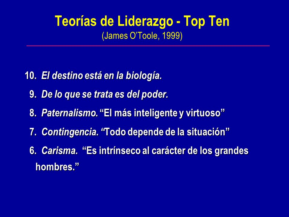 Teorías de Liderazgo - Top Ten (James O'Toole, 1999)