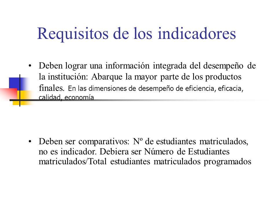 Requisitos de los indicadores