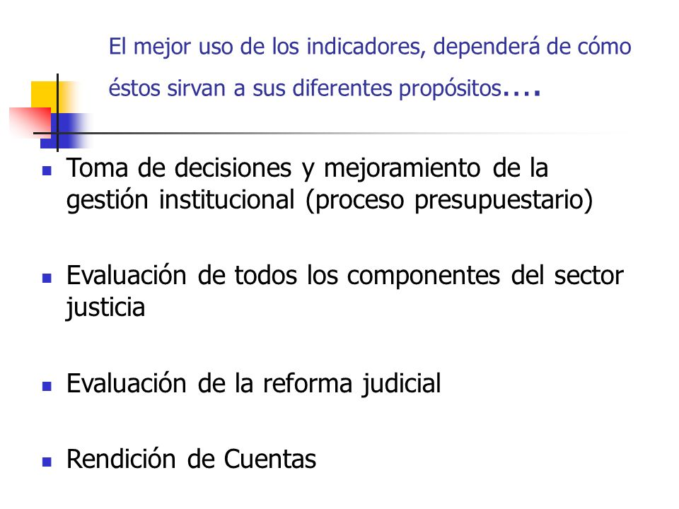 Evaluación de todos los componentes del sector justicia