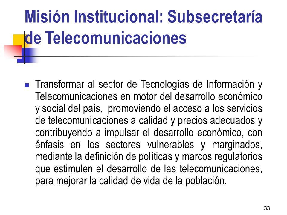 Misión Institucional: Subsecretaría de Telecomunicaciones