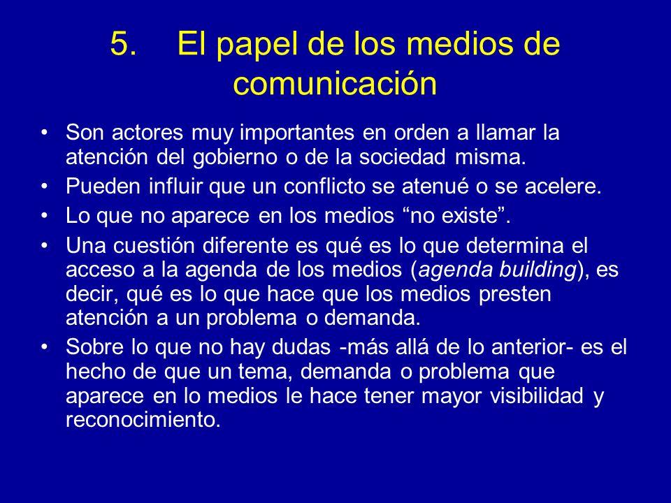 5. El papel de los medios de comunicación