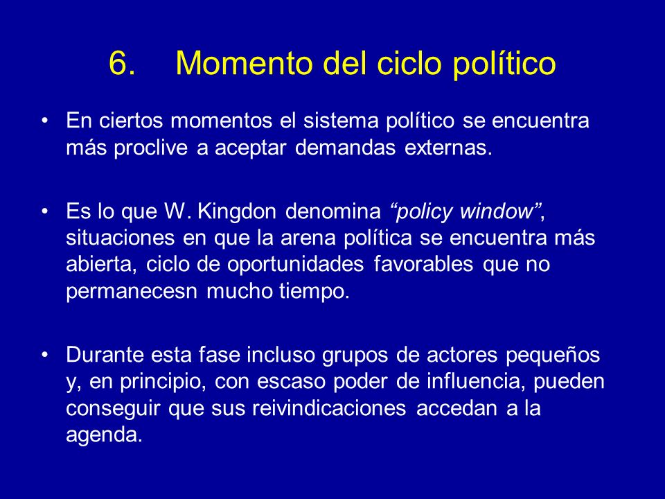 6. Momento del ciclo político