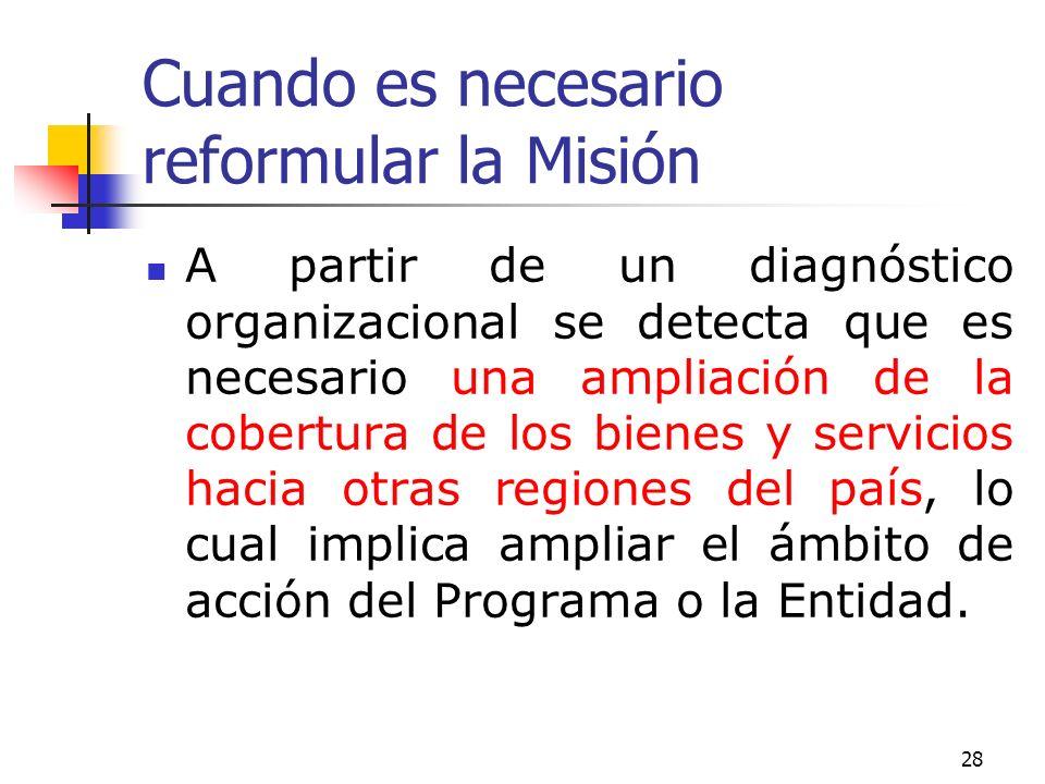 Cuando es necesario reformular la Misión