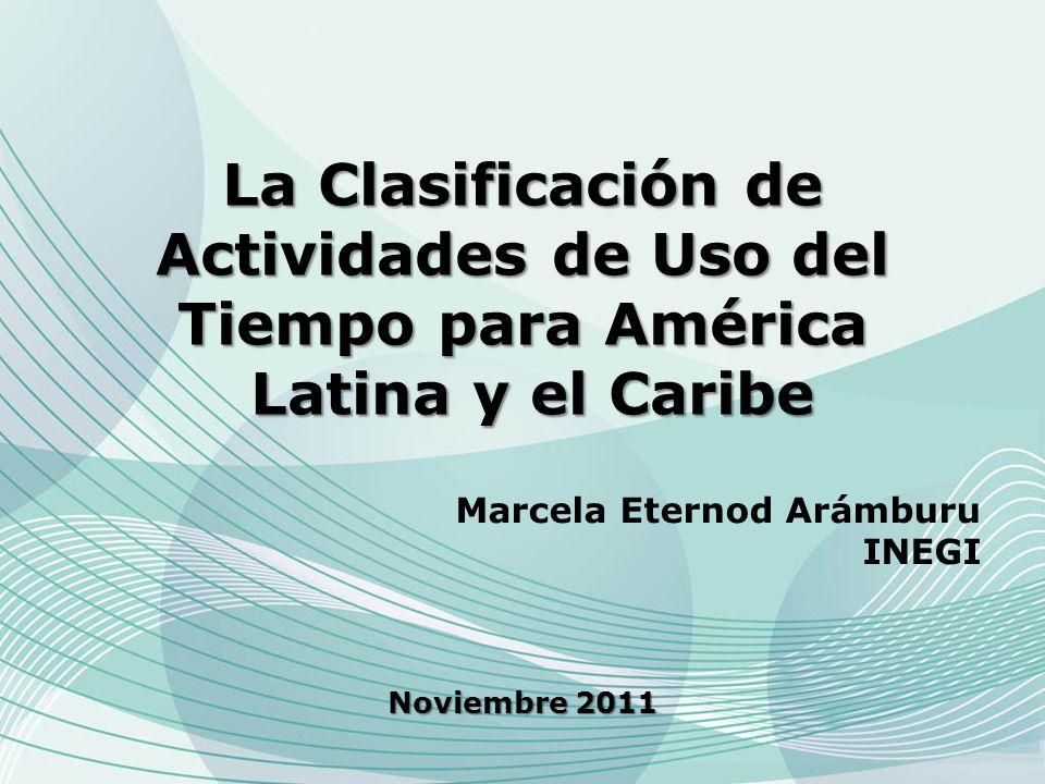 La Clasificación de Actividades de Uso del Tiempo para América Latina y el Caribe