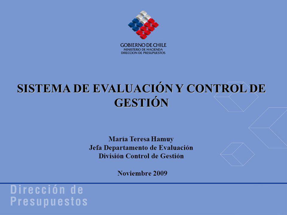 1 SISTEMA DE EVALUACIÓN Y CONTROL DE GESTIÓN María Teresa Hamuy