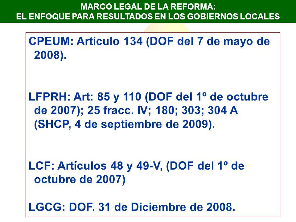 CPEUM: Artículo 134 (DOF del 7 de mayo de 2008).