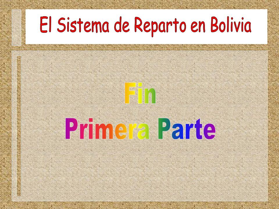 El Sistema de Reparto en Bolivia