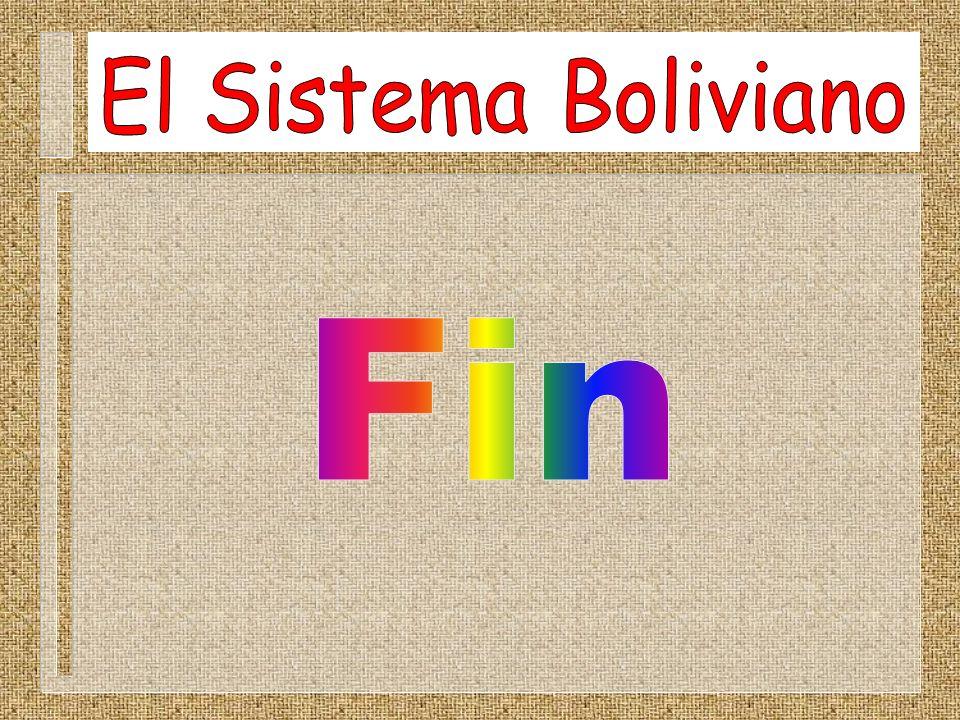 El Sistema Boliviano Fin
