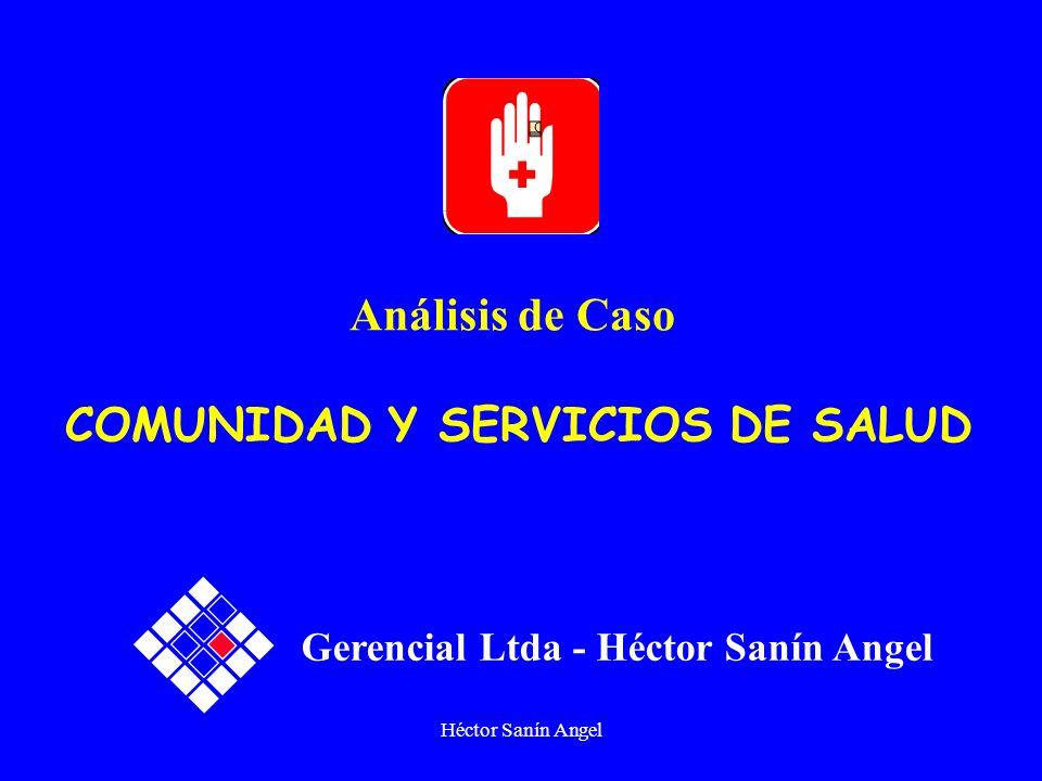 Análisis de Caso COMUNIDAD Y SERVICIOS DE SALUD