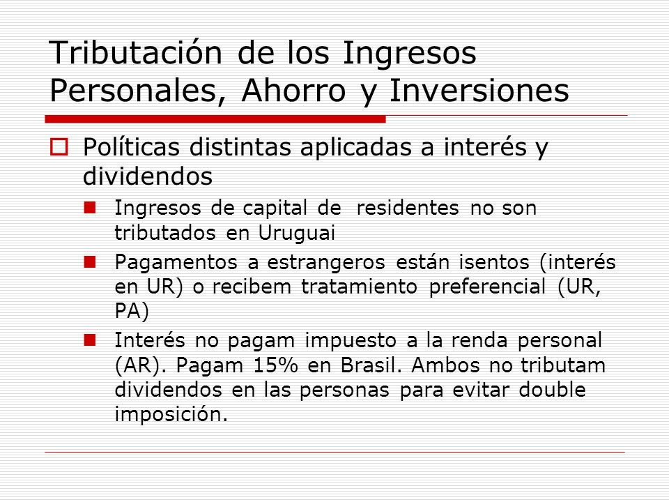 Tributación de los Ingresos Personales, Ahorro y Inversiones
