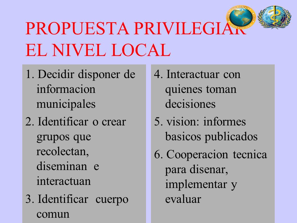 PROPUESTA PRIVILEGIAR EL NIVEL LOCAL