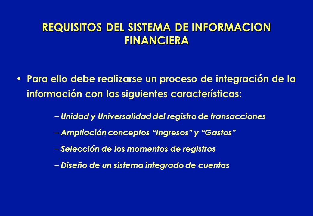 REQUISITOS DEL SISTEMA DE INFORMACION FINANCIERA