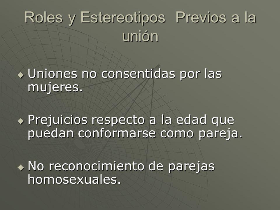 Roles y Estereotipos Previos a la unión