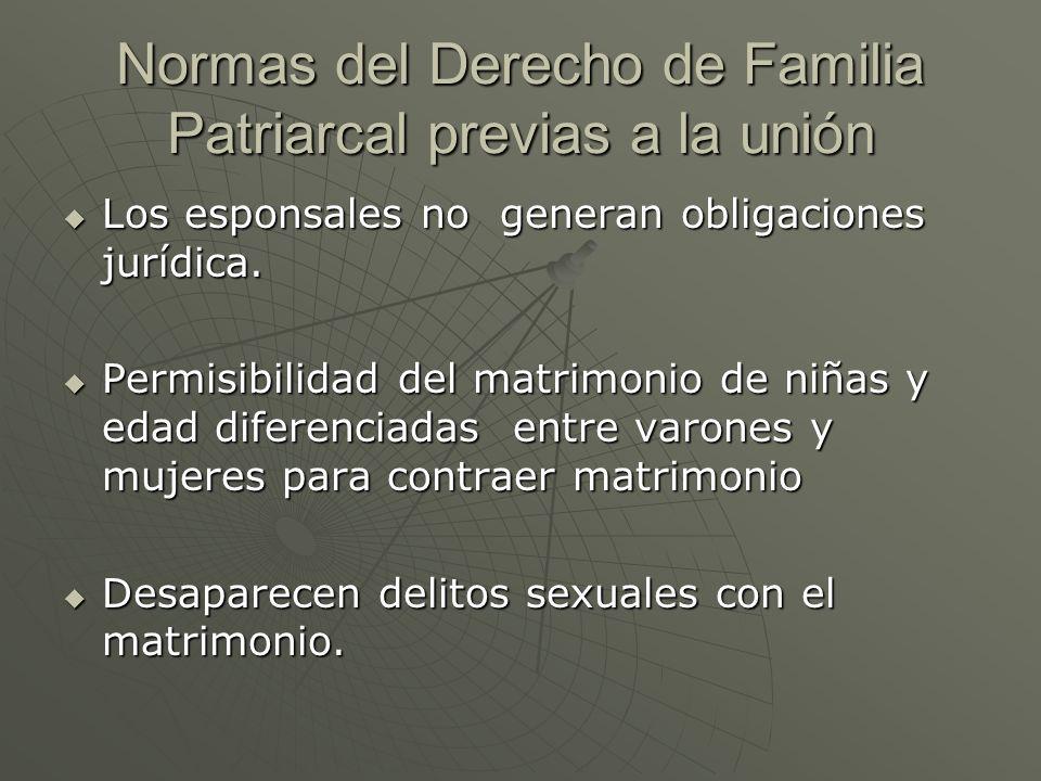 Normas del Derecho de Familia Patriarcal previas a la unión