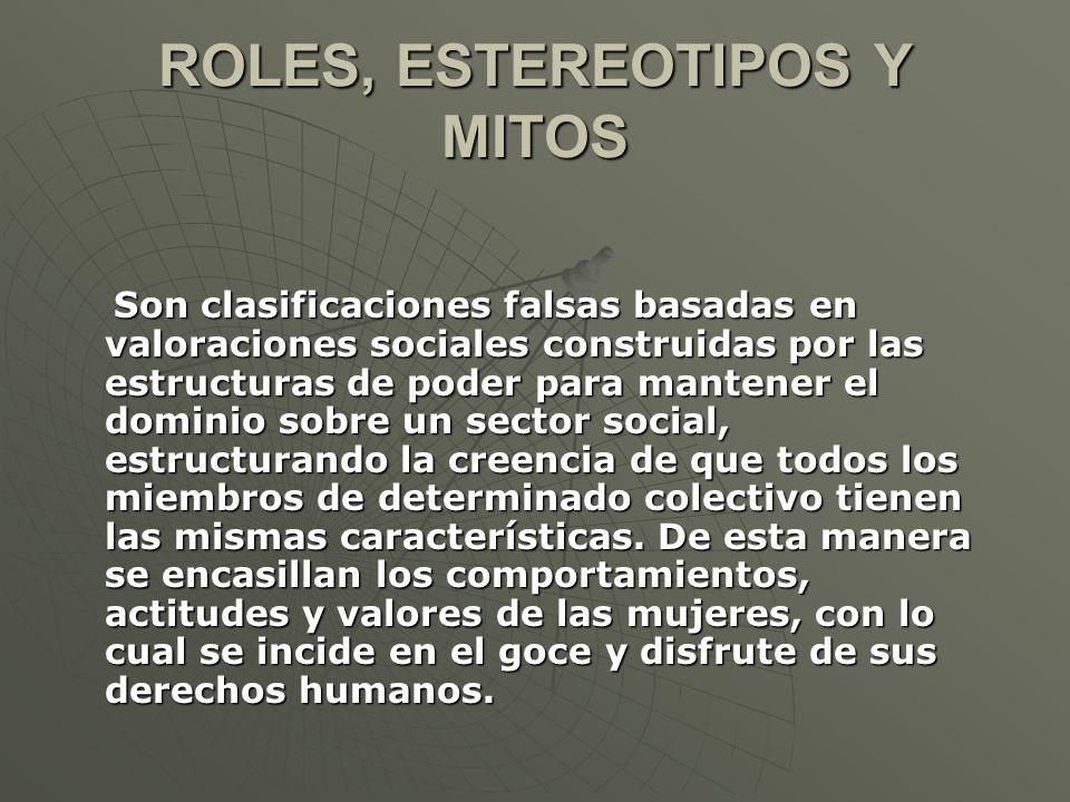 ROLES, ESTEREOTIPOS Y MITOS