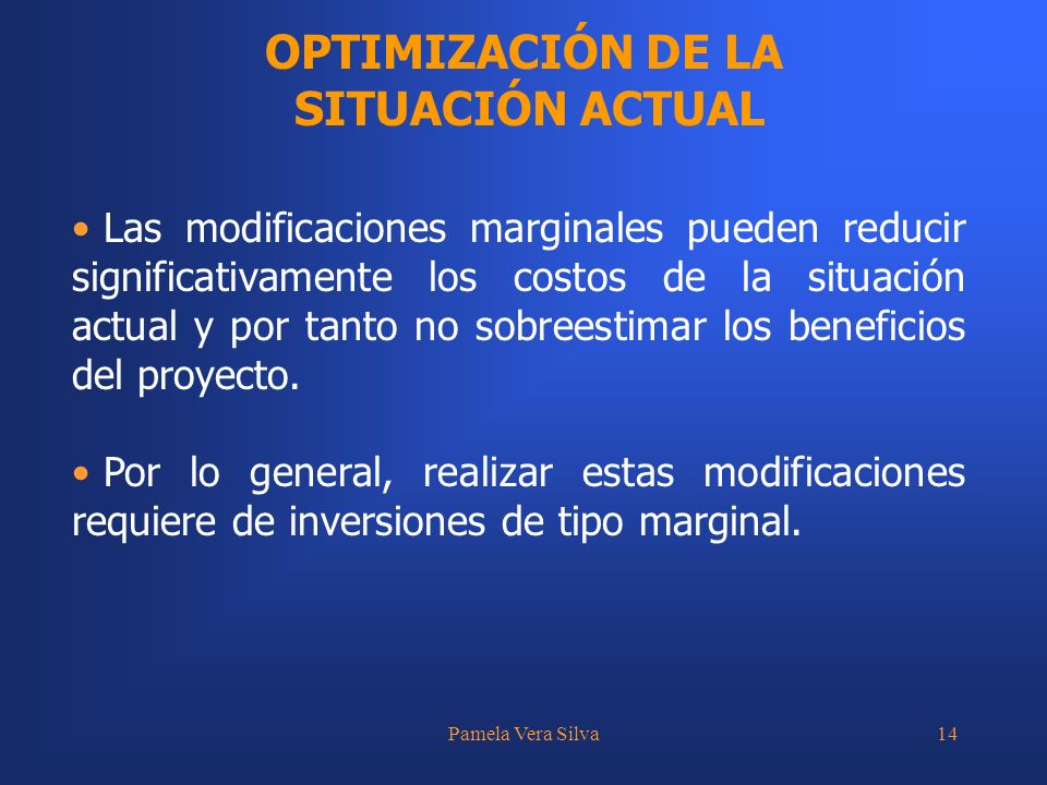 OPTIMIZACIÓN DE LA SITUACIÓN ACTUAL
