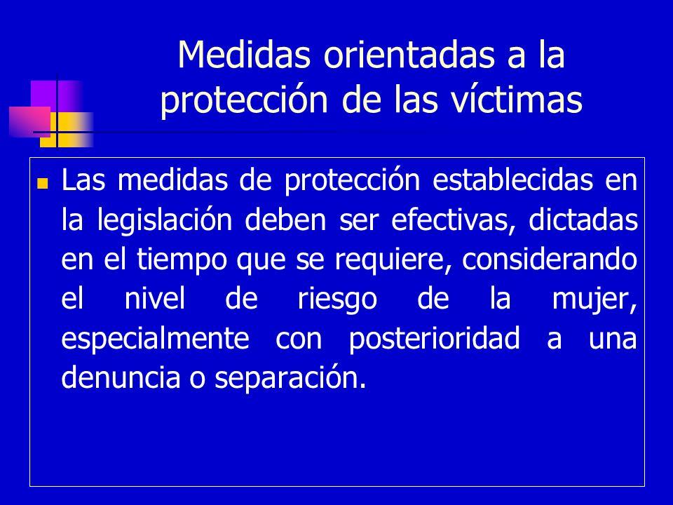 Medidas orientadas a la protección de las víctimas