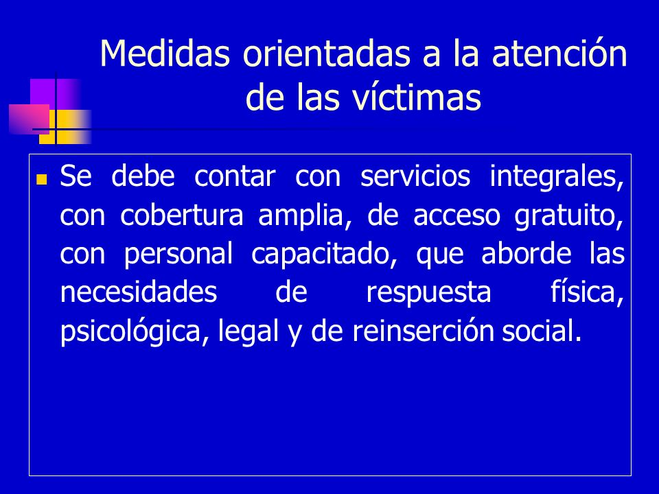 Medidas orientadas a la atención de las víctimas