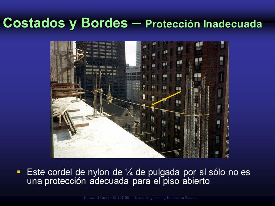 Costados y Bordes – Protección Inadecuada