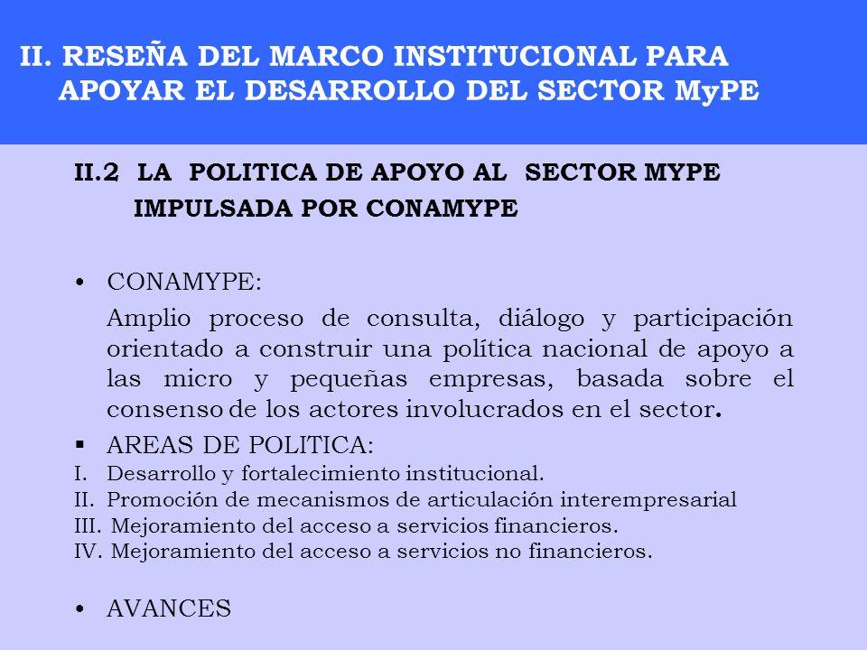 II. RESEÑA DEL MARCO INSTITUCIONAL PARA