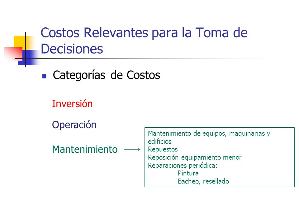 Costos Relevantes para la Toma de Decisiones